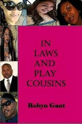 In Laws and Play Cousins