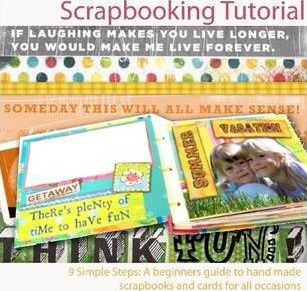 Scrapbooking Tutorial; 9 Simple Steps to Learning How To Scrapbook