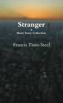 Stranger - A Short Story Collection