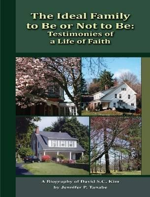 The Ideal Family to Be or Not to Be: Testimonies of a Life of Faith