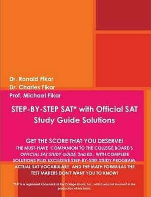 STEP-BY-STEP SAT with Official SAT Study Guide Solutions