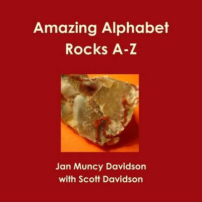 Amazing Alphabet Rocks A-Z