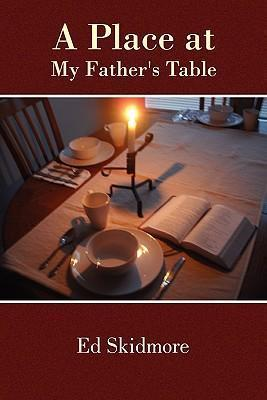 A Place at My Father's Table