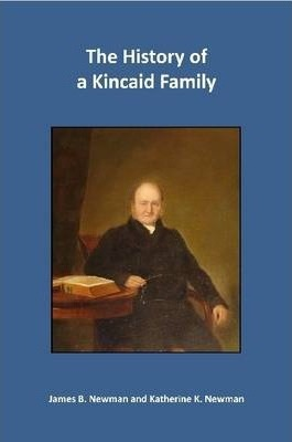 The History of a Kincaid Family