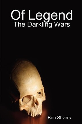 Of Legend - The Darkling Wars