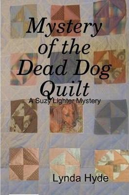 Mystery of the Dead Dog Quilt