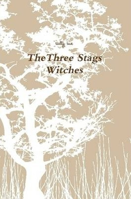 TheThree Stags Witches