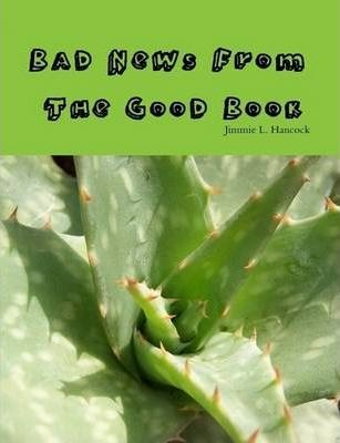 Bad News from the Good Book