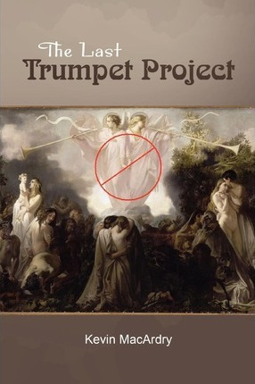 The Last Trumpet Project