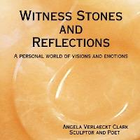 Witness Stones and Reflections