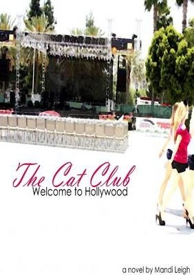 The Cat Club: Welcome To Hollywood