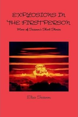 Explosions In The First Person: More of Sassoon's Short Stories