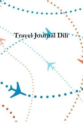 Travel Journal Dili