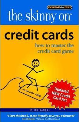 The Skinny on Credit Cards