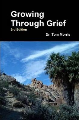 Growing Through Grief 3rd Edition
