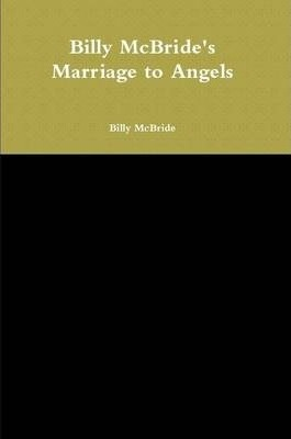 Billy McBride's Marriage to Angels