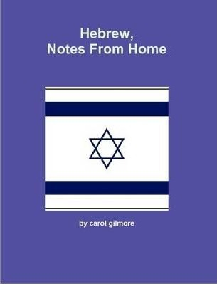 Hebrew, Notes From Home