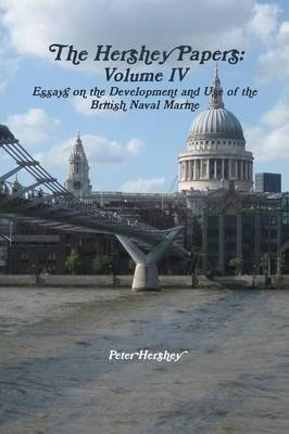 The Hershey Papers: Volume IV