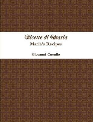 Ricette di Maria - Maria's Recipes