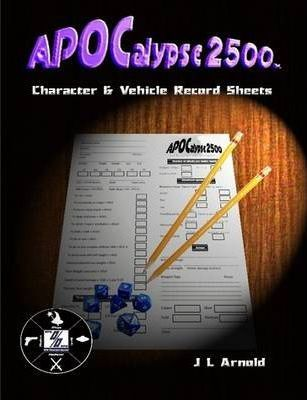 APOCalypse 2500 Character & Vehicle Record Sheets