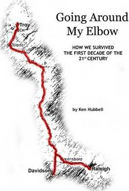 Going Around My Elbow: How We Survived the First Decade of the 21st Century! EPub