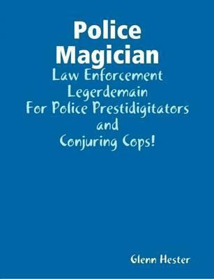 Police Magician
