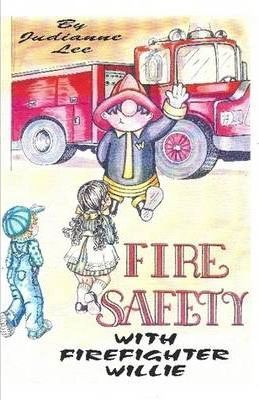 Fire Safety with Firefighter Willie