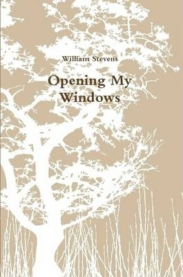 Opening My Windows