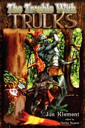 The Trouble With Trulks