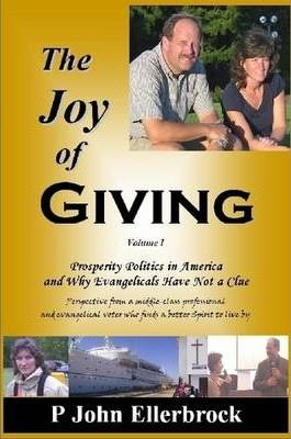The JOY of Giving: Prosperity Politics in America and Why Evangelicals Miss the Truth