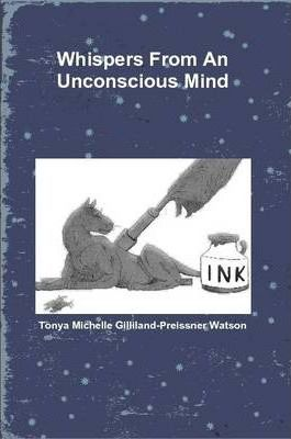 Whispers From An Unconscious Mind