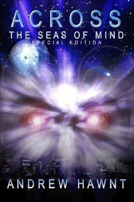 Across The Seas Of Mind - Special Edition