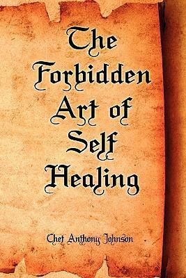 The Forbidden Art of Self Healing