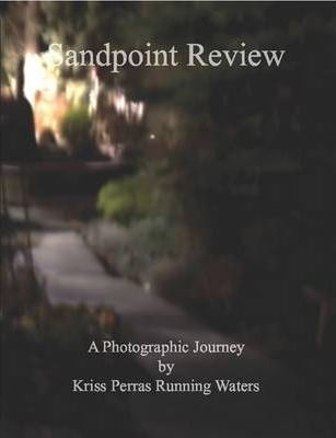 Sandpoint Review A Photographic Journey