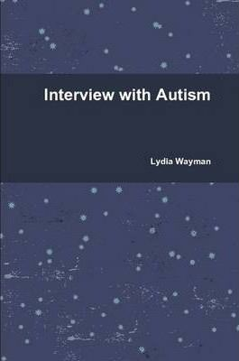 Interview with Autism