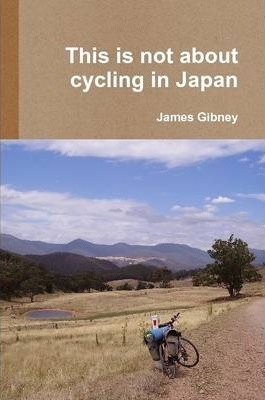 This is Not About Cycling in Japan