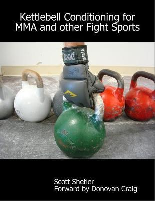 Kettlebell Conditioning for Mma and Other Fight Sports
