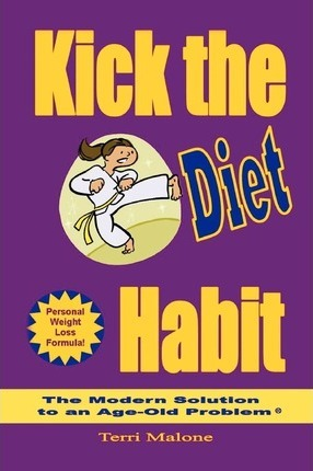 Kick the Diet Habit