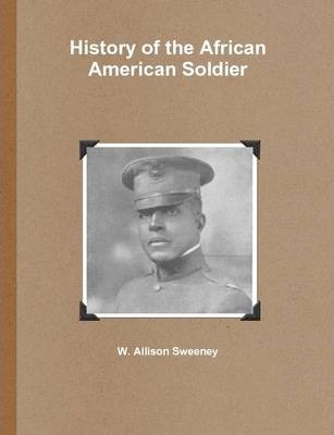 History of the African American Soldier