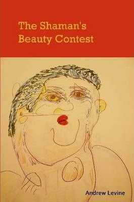 The Shaman's Beauty Contest