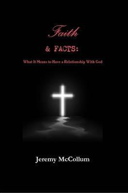 Faith and Facts: What it Means to Have a Relationship with God