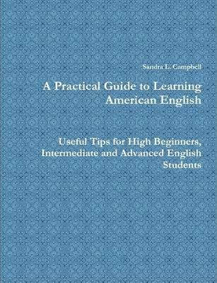 A Practical Guide to Learning American English