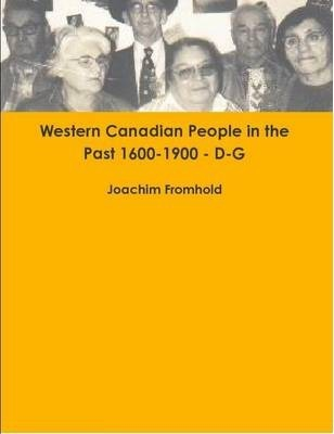 Western Canadian People in the Past 1600-1900 D-G