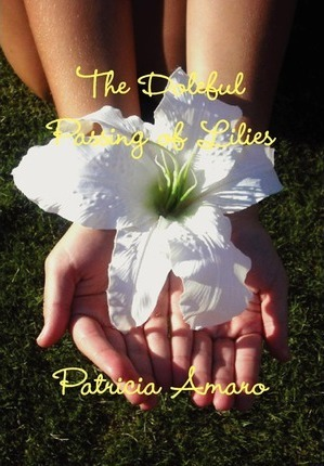 The Doleful Passing of Lilies