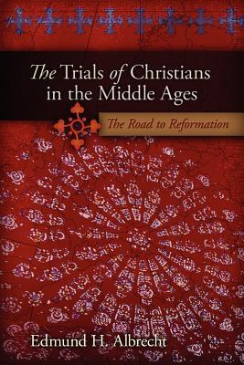 The Trials of Christians in the Middle Ages
