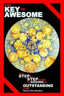 The Key to Awesome - Hardcover Edition
