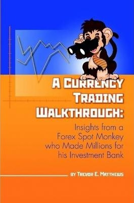 A Currency Trading Walkthrough