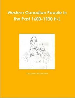 Western Canadian People in the Past 1600-1900 H-L