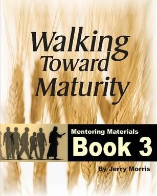 Walking Toward Maturity Book 3