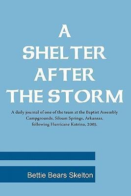 A Shelter After the Storm